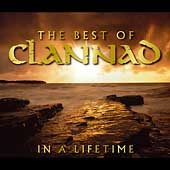 Clannad - In a Lifetime: The Best Of [BMG ] 2004