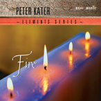 Peter Kater - Elements Series: Fire [Real Music RM4003] 2005