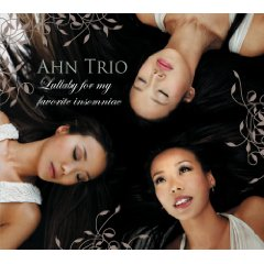Ahn Trio - Lullaby for My Favorite Insomniac [Sony BMG Music - RCA Victor 88697-27208-2] 2008