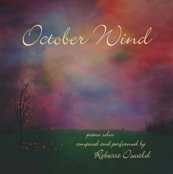 Rebecca Oswald - October Wind [Self Released ] 2005