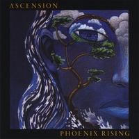 Phoenix Rising - Ascension [Self Released CM1001] 2008
