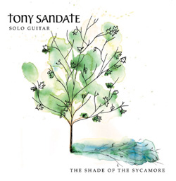 Tony Sandate - The Shade of the Sycamore [Weaving Libra Records WLR 2224] 2009