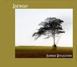 Anewday - Summer Reflections [Self Released ] 2009