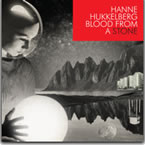 Hanne Hukkelberg - Blood from a stone [Nettwerk Productions ] 2009