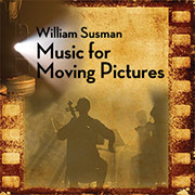 William Susman - Music for Moving Pictures [Self Released SM2] 2009
