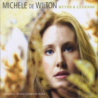 Michele de Wilton - Myths & Legends [Michele de Wilton Records MDW03134] 2008