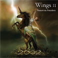 2002 - Wings II: Return To Freedom [Galactic Playground Music ] 2010