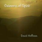 David Hoffman - Calmness of Spirit [Lakefront LF-015] 2009