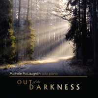 Michele McLaughlin - Out of the Darkness [Self Released ] 2010