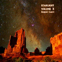 Robert Carty - Starlight Volume 3 [Deep Sky Music ] 2010