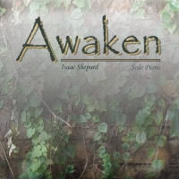 Isaac Shepard - Awaken [Self Released ] 2010