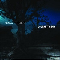 Howard Ferré - Journey's End [Ferre Studios FS1033] 2010
