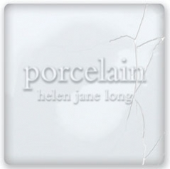 Helen Jane Long - Porcelain [Previous Release] [Warner Classics & Jazz (WCJ) 2564 69972-5] 2007