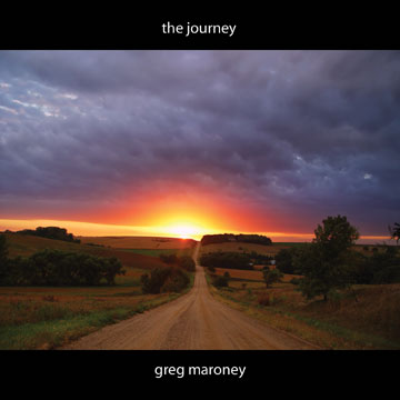 Greg Maroney - The Journey [Hen House Records ] 2011