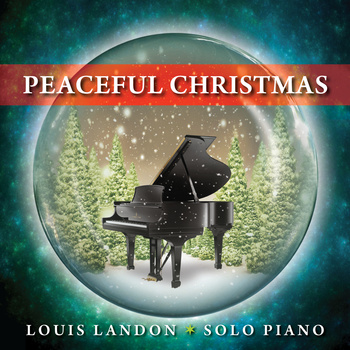 Louis Landon - Peaceful Christmas [Landon Creative, Inc LCICD0015] 2011