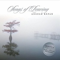 Angelo Rapan - Songs of Leaving [Self-Released ] 2015