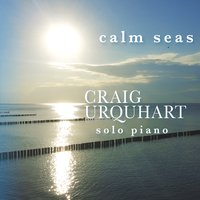 Craig Urquhart - Calm Seas [Heart Earth Music HEM0935310] 2016