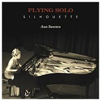 Ann Sweeten - Flying Solo Silhouette [Orange Band Records OBRO61899] 2017