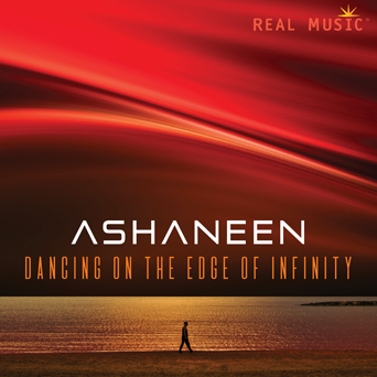 Ashaneen - Dancing on the Edge of Infinity [Real Music RM8889] 2017