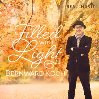 Bernward Koch - Filled with Light [Real Music RM2743] 2017