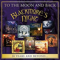Blackmore's Night - To The Moon And Back [Minstrel Hall Music MHM 2017] 2017