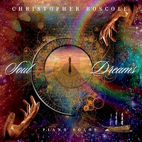 Christopher Boscole - Soul Dreams [Self Released ] 2018