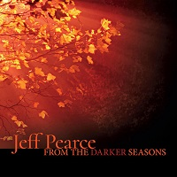 Jeff Pearce - From the Darker Seasons [Jeff Pearce Music JPM006] 2017