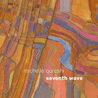 Michelle Qureshi - Seventh Wave [Heart Dance Records HDR201718] 2017