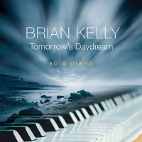 Brian Kelly - Tomorrow's Daydream [SkyLight Music ] 2018