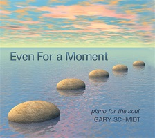 Gary Schmidt - Even For A Moment [Heart Dance Records HDR18035] 2018