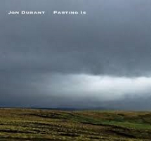 Jon Durant - Parting Is [Alchemy Records ALCD1030] 2018