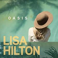 Lisa Hilton - Oasis [Ruby Slippers Productions ] 2018