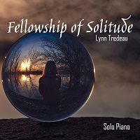 Lynn Tredeau - Fellowship of Solitude [Self Released HDR18022] 2018
