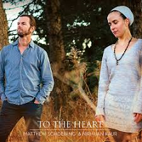 Matthew Schoening - To The Heart [Spirit Voyage Records CDS-004823] 2017