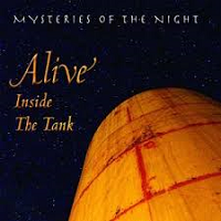 Mysteries of the Night - Alive Inside the Tank [Silver Wave Records SWR-960] 2018