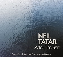 Neil Tatar - After The Rain [Self Released TA5882] 2018