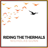 Nicholas Gunn - Riding the Thermals [Blue Dot Studios, LLC ] 2019