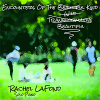 Rachel LaFond - Encounters of the Beautiful Kind [Self Released ] 2018