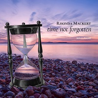 Rhonda Mackert - Time Not Forgotten [Self Released ] 2018