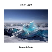 Stephanie Sante - Clear Light [Sante Music ] 2018