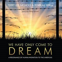 Terry Lee Nichols - We Have Only Come To Dream [Self Released ] 2018
